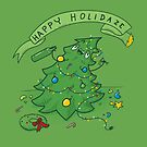 Happy Holidaze by Made With Awesome