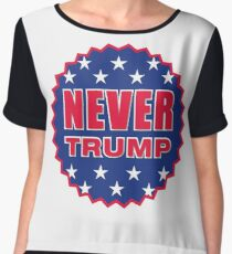 NEVER TRUMP Women's Chiffon Top