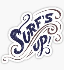 Surfs Up! by Boogie Burn Sticker