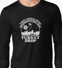 First Annual WKRP Thanksgiving Day - Turkey Drop  Long Sleeve T-Shirt