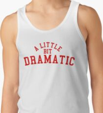 e295b49cfdf3e A LITTLE BIT DRAMATIC Men s Tank Top