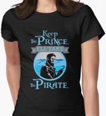Keep The Prince, I'll Take The Pirate. Women's Fitted T-Shirt