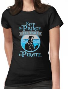 Captain Hook. OUAT. Keep The Prince, I'll Take The Pirate. Womens Fitted T-Shirt
