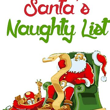 Top Of Santa's Naughty List Funny by fabayanart