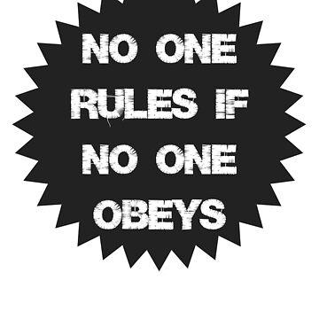 NO ONE RULES by Neberkenezer