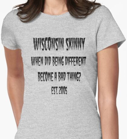 Wisconsin Skinny Different T-Shirt