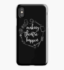 Making Theatre Happen - Technical Theatre iPhone Case/Skin