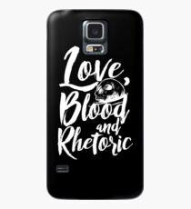 Love, Blood, and Rhetoric Case/Skin for Samsung Galaxy