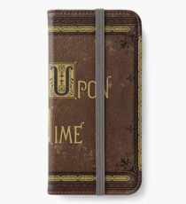 Once Upon A Time Book iPhone Wallet/Case/Skin