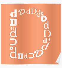 Found Letters - D Poster