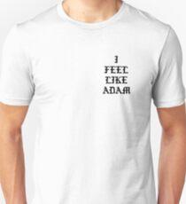 I Feel Like Adam Unisex T-Shirt