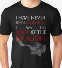 I AM THE BLOOD OF THE DRAGON. Unisex T-Shirt