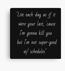 Joss Whedon quote Canvas Print