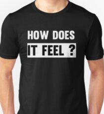 Like A Rolling Stone - Bob Dylan Rock Lyrics - How Does It Feel T-Shirt