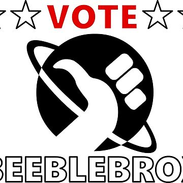 Vote Beeblebrox - Hitchhiker's guide to the galaxy by CrumpetKing