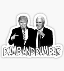 Trump Pence Dumb And Dumber Sticker