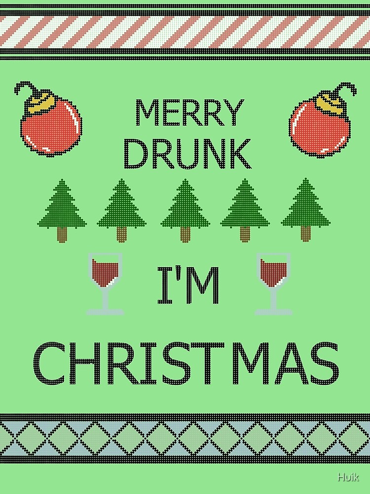 merry drunk - Merry Drunk Im Christmas