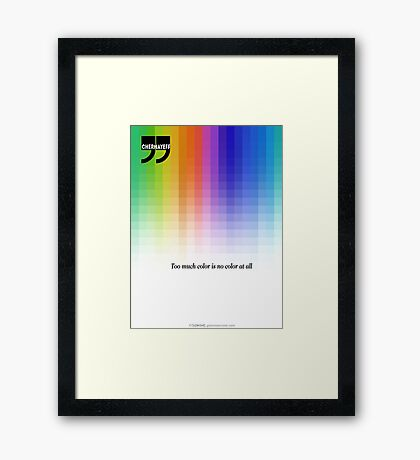 Use Color With Moderation (Chermayeff's Quote) Framed Print
