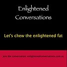 Let's Chew The Enlightened Fat by Tony DOWD