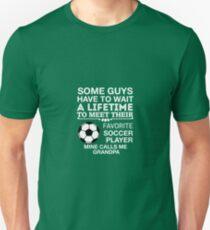 My Favorite Soccer Player Calls Me Grandpa Unisex T-Shirt