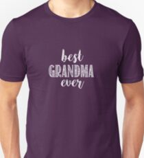 Best Grandma Ever Unisex T-Shirt