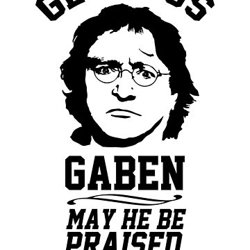Glorious Lord GabeN. May Gabe Newell be praised. PC Master Race by King84