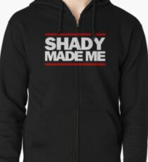 Shady Made Me Zipped Hoodie