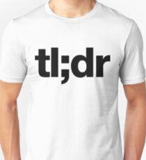 Too Long Didn't Read | Black Edition T-Shirt