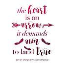The Heart Is An Arrow - Six of Crows by Leigh Bardugo (A) by yalitreads