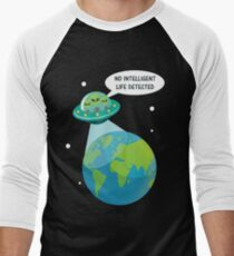 UFO: No Intelligent Life Detected on Earth  Men's Baseball ¾ T-Shirt