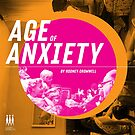 Age of Anxiety  by happyrobots