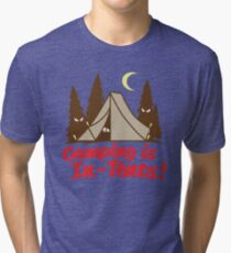 Camping Is In-Tents Tri-blend T-Shirt