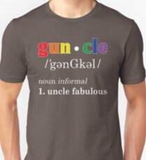 Gay Uncle Definition Shirt Gay Uncle is Fabulous Pride Shirt Unisex T-Shirt