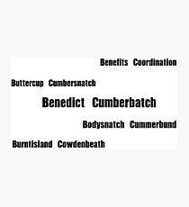 Benedict Cumberbatch - Mispronouncing Photographic Print