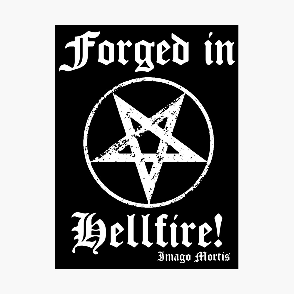 Forged in Hellfire! Photographic Print
