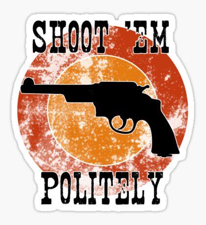 Shoot 'em Sticker