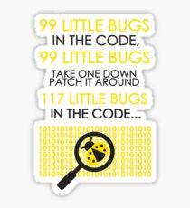 99 Little Bugs In The Code  Sticker