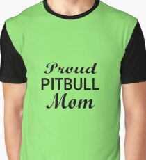 Proud Pitbull Mom Graphic T-Shirt