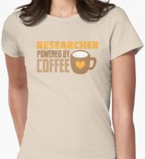 Researcher powered by coffee Womens Fitted T-Shirt