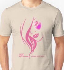 LOVE......should NOT hurt! T-Shirt