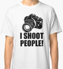 I Shoot People T-Shirt Funny Photographer TEE Camera Photography Digital Photo Classic T-Shirt