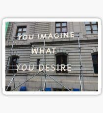 Imagine Desire Sticker