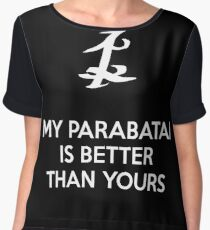 My Parabatai is better than yours (WHITE) Chiffon Top