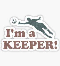 I'm a Keeper Soccer Goalie Sticker