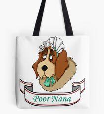 Poor Nana Tote Bag