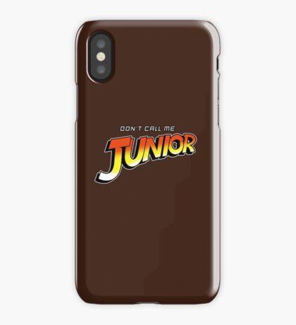 Don't Call Me Junior iPhone Case/Skin