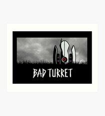 Bad Turret Art Print