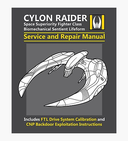Cylon Raider Service and Repair Manual Photographic Print