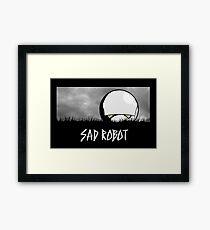 Sad Robot Framed Print