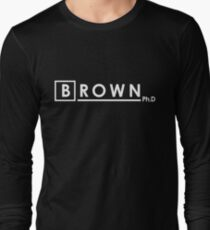 BROWN Ph.d Long Sleeve T-Shirt